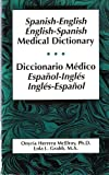 Spanish-English, English-Spanish Medical Dictionary, McElroy, Onyria H., 0316555614