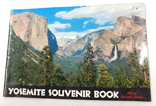 Yosemite Souvenir Book 1955 Vintage Lots of Pictures with Map J66064