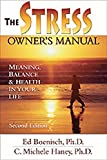 img - for The Stress Owner's Manual: Meaning, Balance and Health in Your Life by Ed Boenisch (2003-09-01) book / textbook / text book