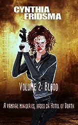 Volume 2: Blood (Hotel of Death)