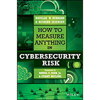 How to Measure Anything in Cybersecurity Risk (English Edition)
