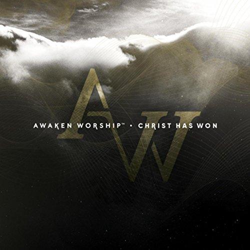 Awaken Worship - Christ Has Won (Live) 2017