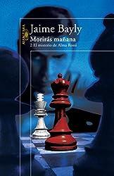 Morirás mañana 2. El misterio de Alma Rossi (Spanish Edition)