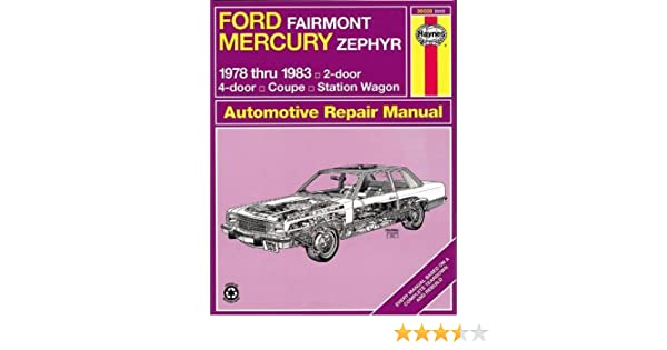 Ford Fairmont & Mercury Zephyr 7883 (Haynes Repair Manuals): Haynes: 9780856969584: Amazon.com: Books