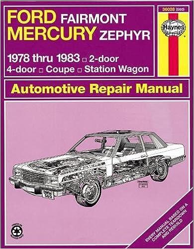 Ford Fairmont & Mercury Zephyr 7883 (Haynes Repair Manuals) 1st Edition