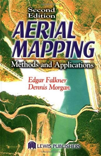 Aerial Mapping: Methods and Applications, Second Edition (Mapping Science)