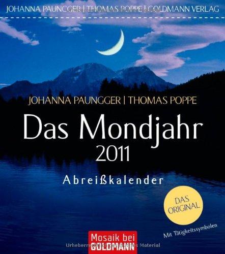 Das Mondjahr 2011: Abreißkalender