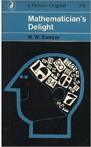 Mathematician's delight, (Pelican books. [A121])