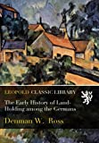 img - for The Early History of Land-Holding among the Germans book / textbook / text book