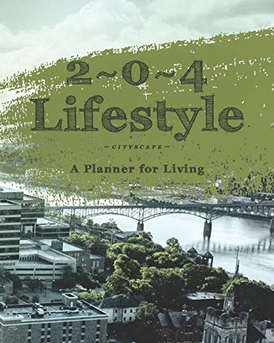 2 * 0 * 4 Lifestyle: Cityscape: A Planner for Living