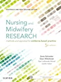img - for Nursing and Midwifery Research: Methods and Appraisal for Evidence Based Practice book / textbook / text book