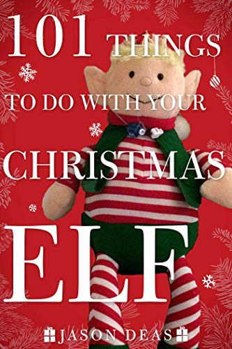 101 Things to Do with Your Christmas Elf]()