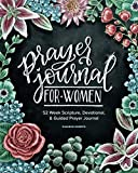 Image of Prayer Journal for Women: 52 Week Scripture, Devotional & Guided Prayer Journal