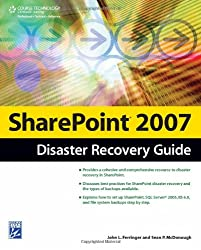 SharePoint 2007 Disaster Recovery Guide