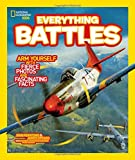 img - for National Geographic Kids Everything Battles: Arm Yourself with Fierce Photos and Fascinating Facts book / textbook / text book