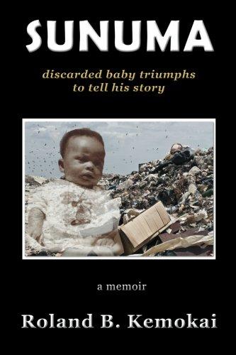 Download Sunuma: discarded baby triumphs to tell his story pdf epub