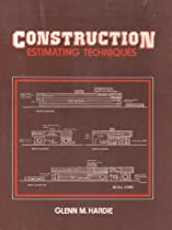 Construction Estimating Techniques