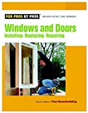 img - for Windows & Doors: Installing, Repairing, Replacing (For Pros By Pros) book / textbook / text book