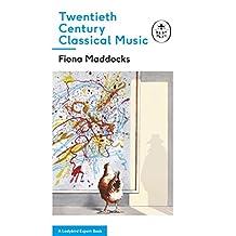 Twentieth-Century Classical Music: A Ladybird Expert Book (The Ladybird Expert Series)