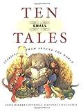 Ten Small Tales, Celia Barker Lottridge, 088899852X