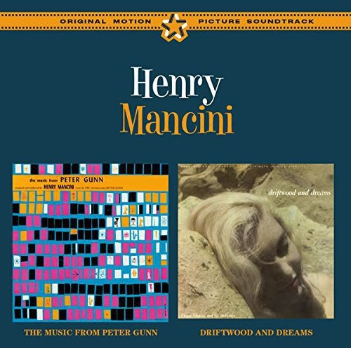The Music From Peter Gunn + Driftwood And Dreams (Henry Mancini The Music From Peter Gunn)