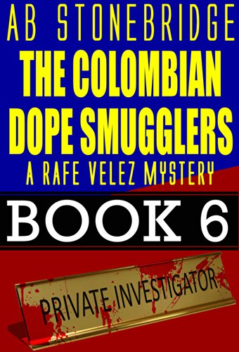 Rafe Velez Mysteries Series by A.B. Stonebridge