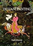 Deccani Painting, Mark Zebrowski, 0520048784