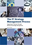 The IT Strategy Management Process, Eugen Oetringer, 9077212264