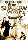 Shaw Brothers: Shadow Whip (Special Edition)