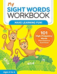 My Sight Words Workbook: 101 High-Frequency Words Plus Games & Activities! (My Workbo