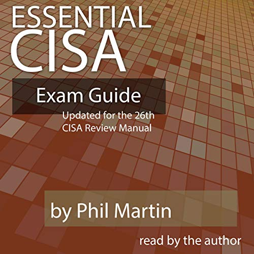 Pdf Test Preparation Essential CISA Exam Guide: Updated for the 26th Edition