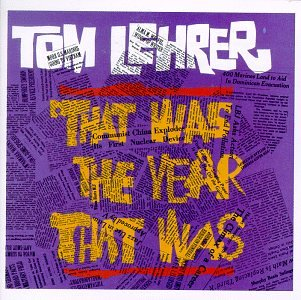 That Was The Year That Was by LEHRER,TOM