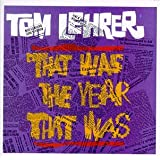 Tom Lehrer: That Was The Year That Was, TW3 Songs & other songs of the year