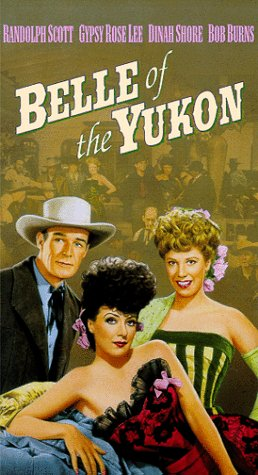 Belle of the Yukon [VHS]