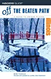 img - for Illinois Off the Beaten Path, 9th (Off the Beaten Path Series) book / textbook / text book