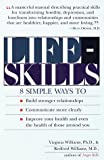 Lifeskills, Redford Williams and Virginia Williams, 081292424X