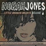 Little Broken Hearts - Edition Deluxe (2 CD)