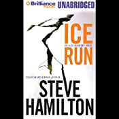 Ice Run: Alex McKnight Mystery #6 | Steve Hamilton