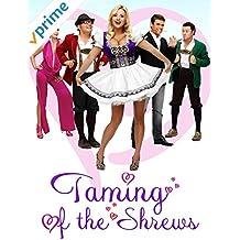 Taming of the Shrews