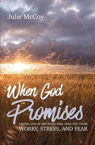 Free When God Promises: Taking God at His Word will Free You from Worry, Stress, and Fear<br />[W.O.R.D]