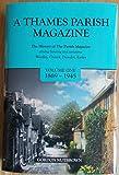 A Thames Parish Magazine: Volume 1
