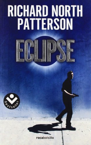 Eclipse (Spanish Edition) by Richard North Patterson (2011-07-15)