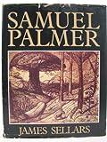 Samuel Palmer, James Sellars, 0856701483