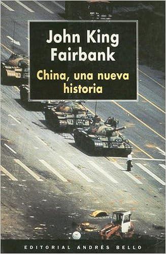 Amazon.com: China: Una Nueva Historia (Spanish Edition ...