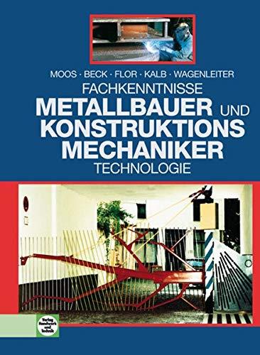 Metallbauer und Konstruktionsmechaniker · Technologie: Fachkenntnisse 2. bis 4. Ausbildungsjahr