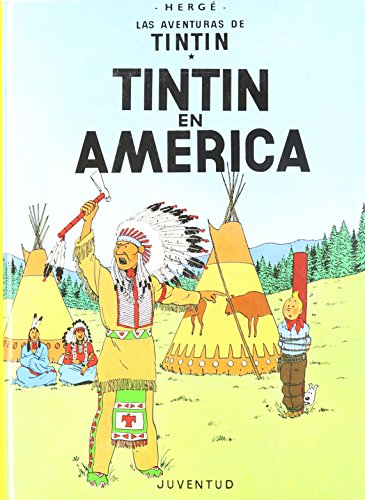 Tintin en America (Las Aventuras De Tintin/ the Adventures of Tintin) (Spanish Edition)