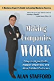 Making Companies Work, Alan Stafford, 0979381800