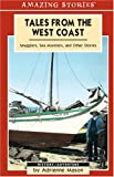 Tales from the West Coast, Adrienne Mason, 1551539861
