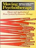 Moving Psychotherapy, John S. Crandell, 0914797727