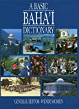 A Basic Baha'i Dictionary, Wendi Momen, 0853982317